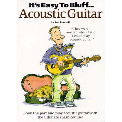MUSIC SALES IT'S EASY TO BLUFF ACOUSTIC GUITAR - GUITAR TAB