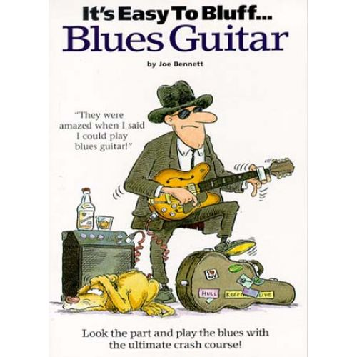 MUSIC SALES IT'S EASY TO BLUFF BLUES GUITAR - GUITAR TAB