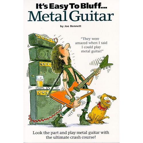 WISE PUBLICATIONS BENNETT JOE - IT'S EASY TO BLUFF... METAL GUITAR - GUITAR TAB