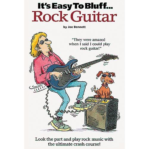 MUSIC SALES IT'S EASY TO BLUFF ROCK GUITAR - GUITAR TAB
