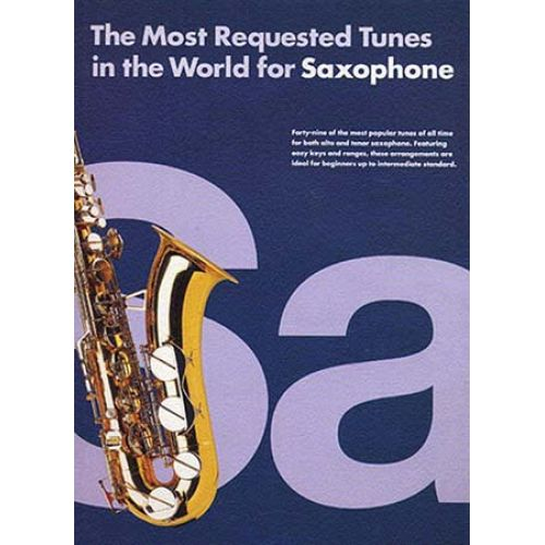WISE PUBLICATIONS MOST REQUESTED TUNES IN THE WORLD - SAXOPHONE