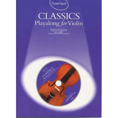 MUSIC SALES GUEST SPOT - CLASSICS + CD - VIOLON