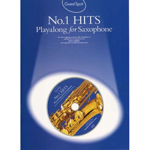 MUSIC SALES GUEST SPOT - N°1 HITS + CD - SAXOPHONE ALTO