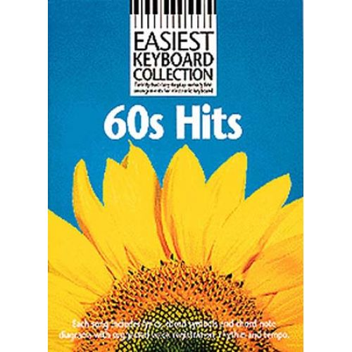 WISE PUBLICATIONS EASIEST KEYBOARD COLLECTION 60S HITS KBD - MELODY LINE, LYRICS AND CHORDS