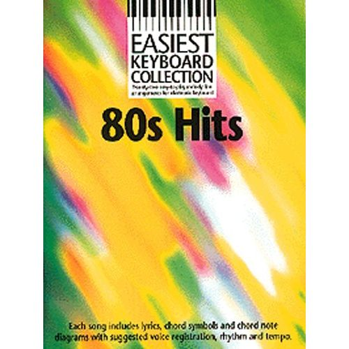 WISE PUBLICATIONS EASIEST KEYBOARD COLLECTION 80S HITS - MELODY LINE, LYRICS AND CHORDS