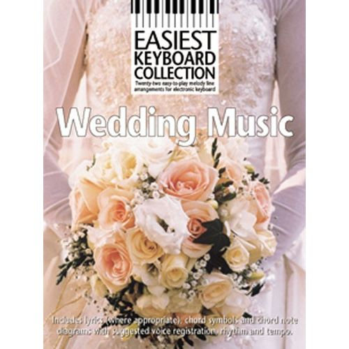 WISE PUBLICATIONS WEDDING MUSIC - MELODY LINE, LYRICS AND CHORDS