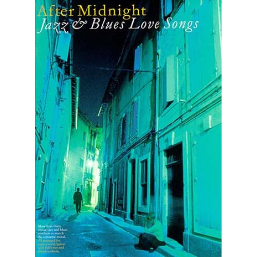 MUSIC SALES AFTER MIDNIGHT JAZZ & BLUES LOVE SONGS - PVG
