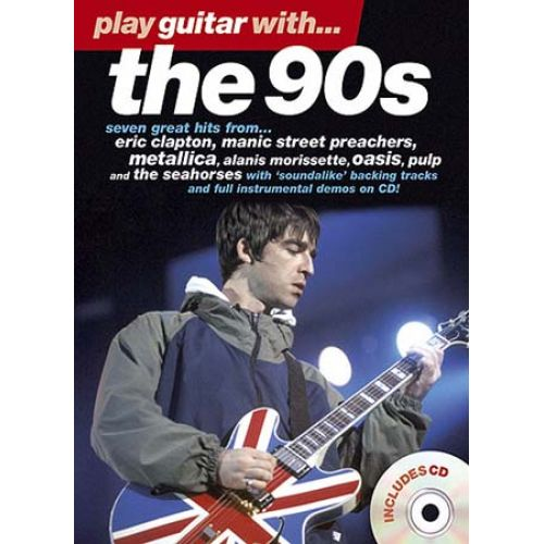 MUSIC SALES PLAY GUITAR WITH 90'S + CD - GUITAR TAB