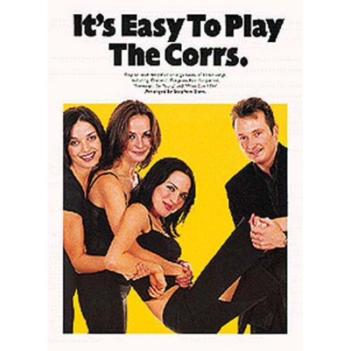 WISE PUBLICATIONS IT'S EASY TO PLAY THE CORRS - PVG
