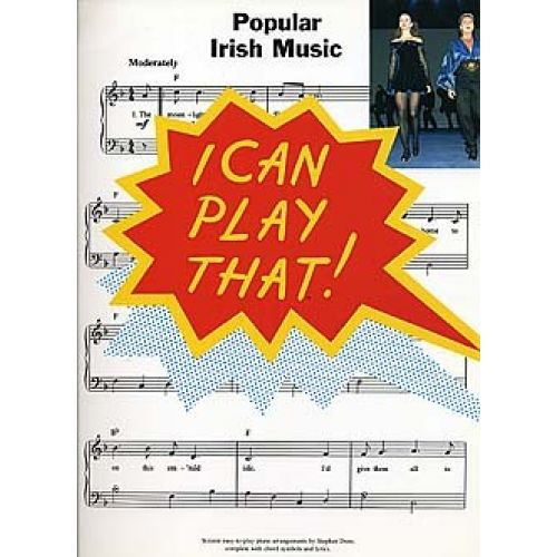 WISE PUBLICATIONS I CAN PLAY THAT! POPULAR IRISH MUSIC - PIANO SOLO