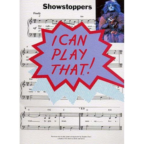WISE PUBLICATIONS I CAN PLAY THAT! SHOWSTOPPERS - LYRICS AND CHORDS