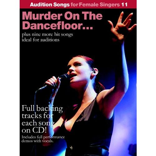 WISE PUBLICATIONS AUDITION SONGS FOR FEMALE SINGERS - MURDER ON THE DANCEFLOOR BOOK 11 - PVG