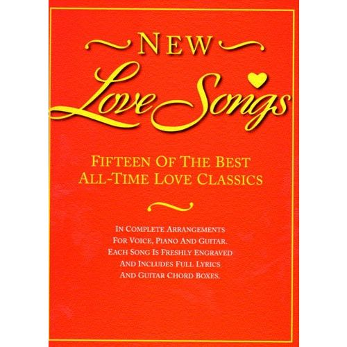WISE PUBLICATIONS NEW LOVE SONGS - FIFTEEN OF THE BEST ALL-TIME LOVE CLASSICS - PVG