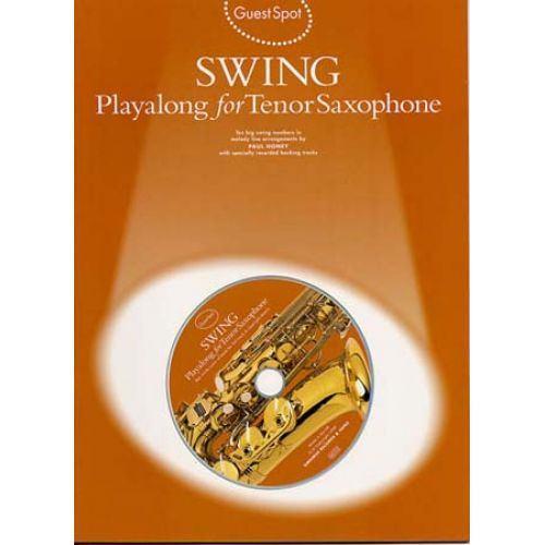 WISE PUBLICATIONS GUEST SPOT AVEC CD : SWING POUR SAX TENOR