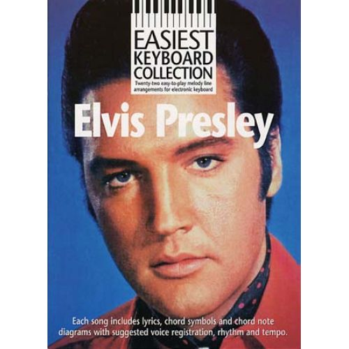 WISE PUBLICATIONS EASIEST KEYBOARD COLLECTION ELVIS PRESLEY - MELODY LINE, LYRICS AND CHORDS