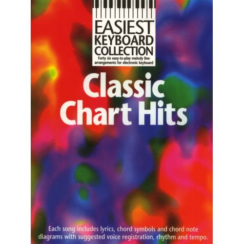 WISE PUBLICATIONS NO AUTHOR - EASIEST KEYBOARD COLLECTION - CLASSIC CHART HITS - KEYBOARD