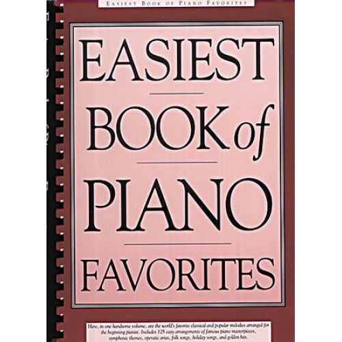 MUSIC SALES APPLEBY A. - EASIEST BOOK OF PIANO FAVOURITES - PIANO SOLO