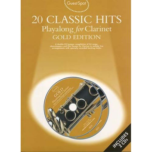 WISE PUBLICATIONS GUEST SPOT 20 CLASSIC HITS GOLD EDITION CLARINET