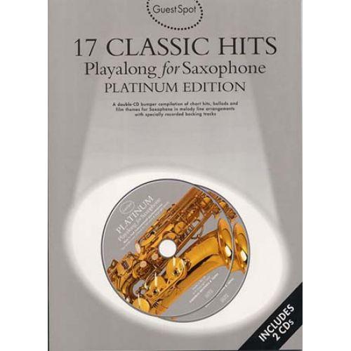 WISE PUBLICATIONS GUEST SPOT AVEC CD : 17 HITS PLATINUM EDITION POUR SAXOPHONE