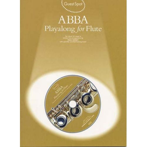 WISE PUBLICATIONS GUEST SPOT AVEC CD : ABBA POUR FLûTE TRAVERSIèRE