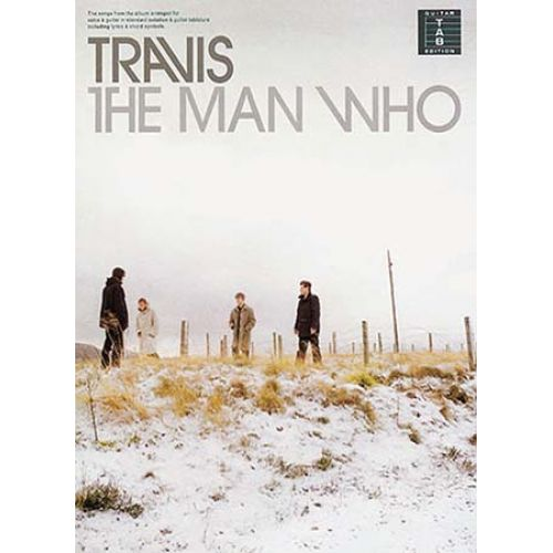 MUSIC SALES TRAVIS - THE MAN WHO - GUITAR TAB