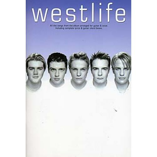MUSIC SALES WESTLIFE - LYRICS AND CHORDS