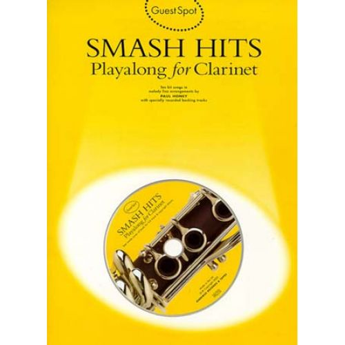 MUSIC SALES GUEST SPOT - SMASH HITS + CD - CLARINET