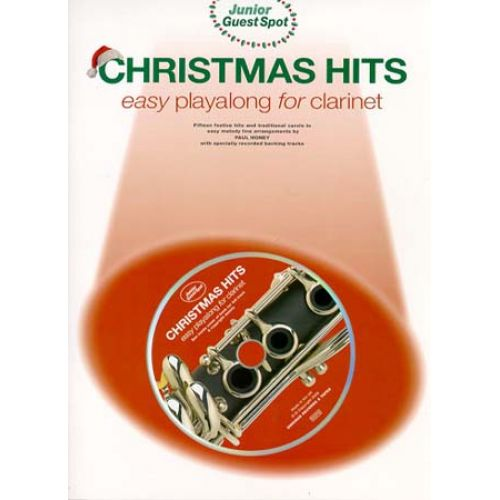 WISE PUBLICATIONS GUEST SPOT JUNIOR - CHRISTMAS HITS EASY PLAYALONG + CD - CLARINETTE