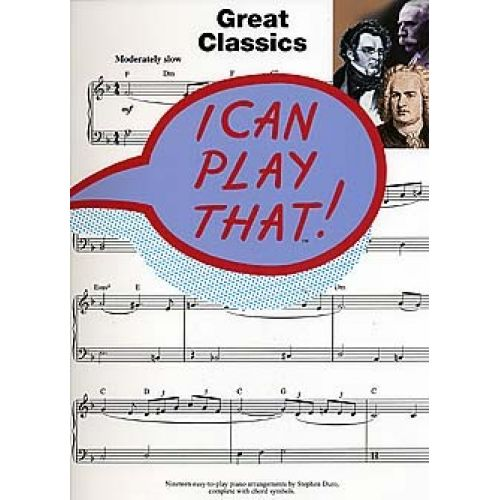 WISE PUBLICATIONS DURO STEPHEN - I CAN PLAY THAT! GREAT CLASSICS - PIANO SOLO