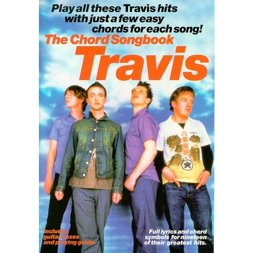 WISE PUBLICATIONS TRAVIS - TRAVIS CHORD SONGBOOK - LYRICS AND CHORDS