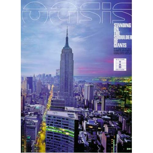 MUSIC SALES OASIS - STANDING ON THE SHOULDER - GUITAR TAB