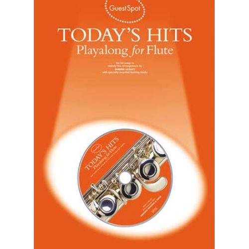 MUSIC SALES GUEST SPOT - TODAY'S HITS + CD - FLUTE
