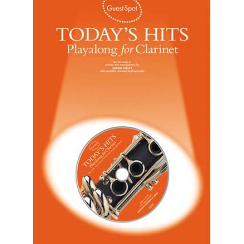 MUSIC SALES GUEST SPOT - TODAY'S HITS + CD - CLARNETTE