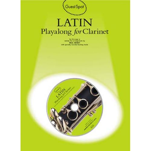 MUSIC SALES GUEST SPOT - LATIN + CD - CLARINET