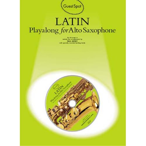 MUSIC SALES GUEST SPOT - LATIN + CD - SAXOPHONE ALTO