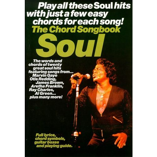 WISE PUBLICATIONS THE CHORD SONGBOOK SOUL - LYRICS AND CHORDS