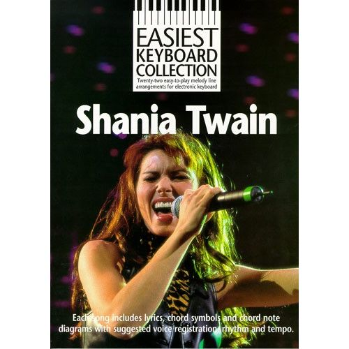 WISE PUBLICATIONS TWAIN SHANIA - SHANIA TWAIN - EASIEST KEYBOARD COLLECTION - KEYBOARD