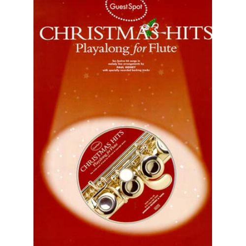 WISE PUBLICATIONS GUEST SPOT - CHRISTMAS HITS PLAYALONG FOR + CD - FLUTE