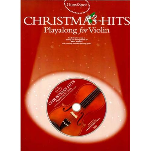 WISE PUBLICATIONS GUEST SPOT + CD - CHRISTMAS HITS - VIOLIN