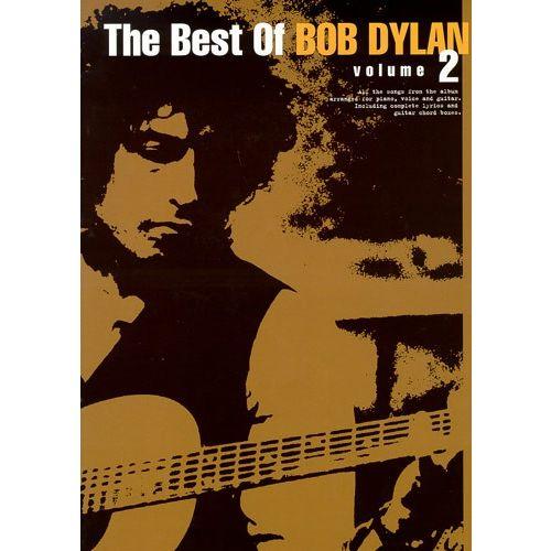MUSIC SALES DYLAN BOB - THE BEST OF BOB DYLAN VOLUME 2 - PVG