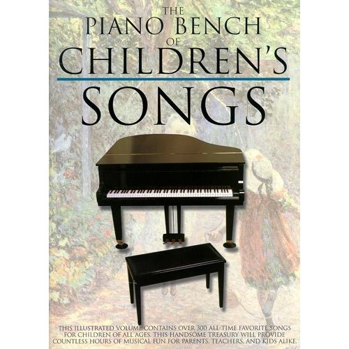 MUSIC SALES THE PIANO BENCH OF CHILDREN'S SONGS - PVG