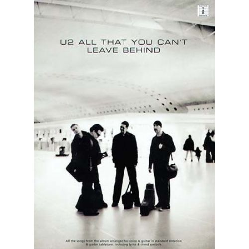 MUSIC SALES U2 - ALL THAT YOU CAN'T LEAVE - GUITAR TAB