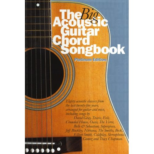 WISE PUBLICATIONS THE BIG ACOUSTIC GUITAR CHORD SONGBOOK - PLATINUM EDITION - LYRICS AND CHORDS