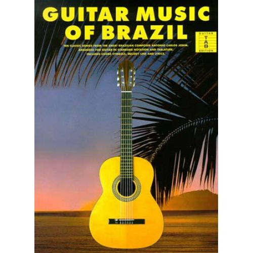 MUSIC SALES GUITAR MUSIC OF BRAZIL 10 CLASSIC - GUITAR TAB