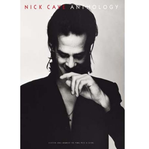 WISE PUBLICATIONS NICK CAVE ANTHOLOGY - SONGBOOK PVG