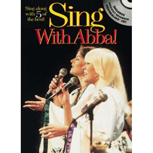 WISE PUBLICATIONS SING WITH ABBA ! - MELODY LINE, LYRICS AND CHORDS