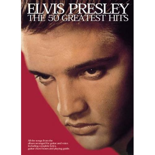 WISE PUBLICATIONS PRESLEY ELVIS - 50 GREATEST HITS