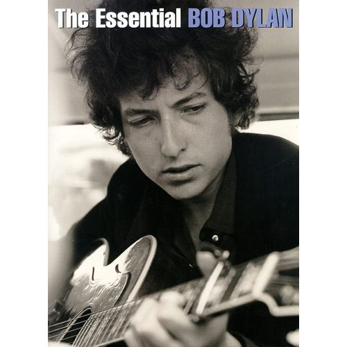 MUSIC SALES DYLAN BOB - ESSENTIAL - PVG
