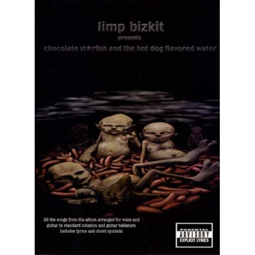 MUSIC SALES LIMP BIZKIT - CHOCOLATE - GUITAR TAB