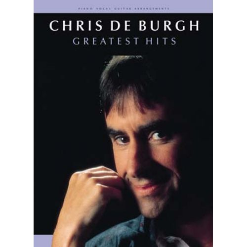 MUSIC SALES DE BURGH CHRIS - GREATEST HITS - PVG